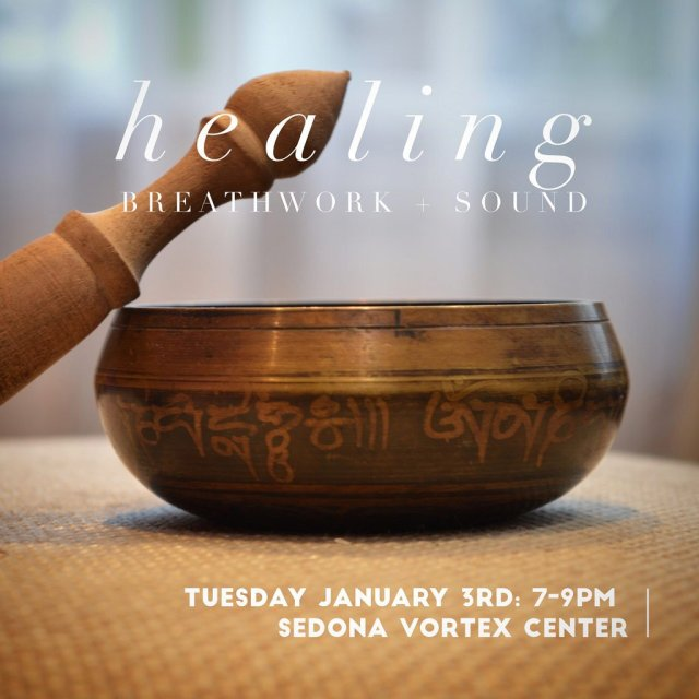 Breathwork + Sound Healing at THE COLLECTIVE Sedona